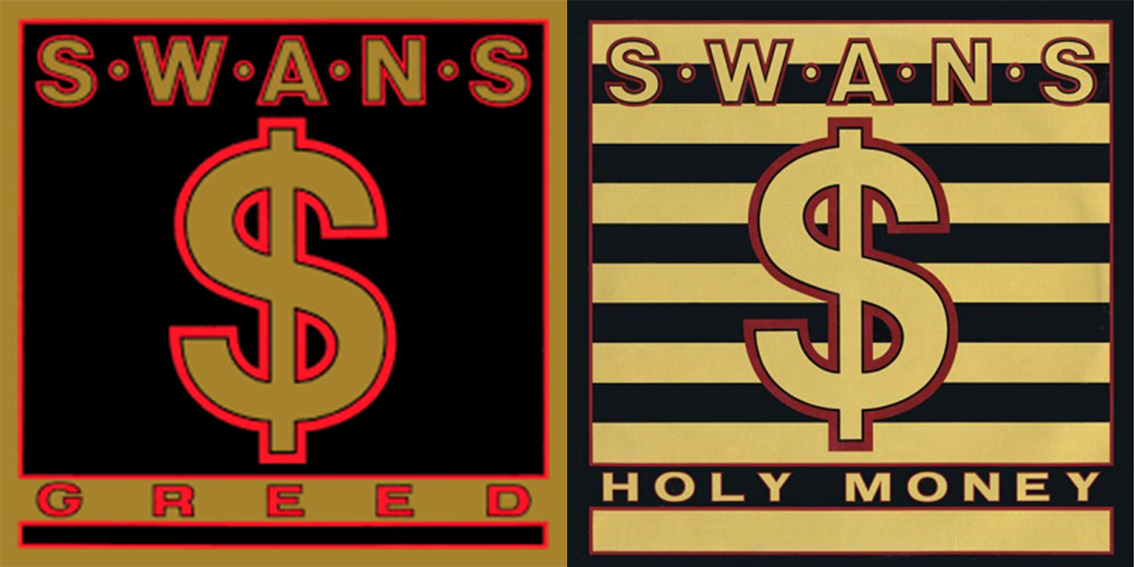 """Greed/Holy Money""_SWANS"