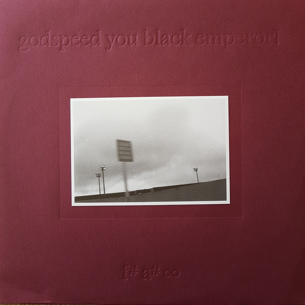 """F♯ A♯ ∞""_GOODSPEED YOU! BLACK EMPEROR"