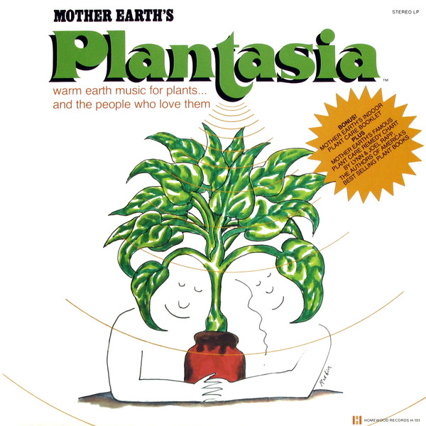 """Mother Earth's Plantasia""_MORT GARSON"