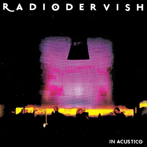 """In acustico""_RADIODERVISH"
